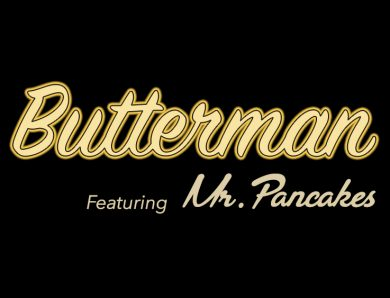 Butterman (feat Mr. Pancakes AKA Flap JACK) | Official Video